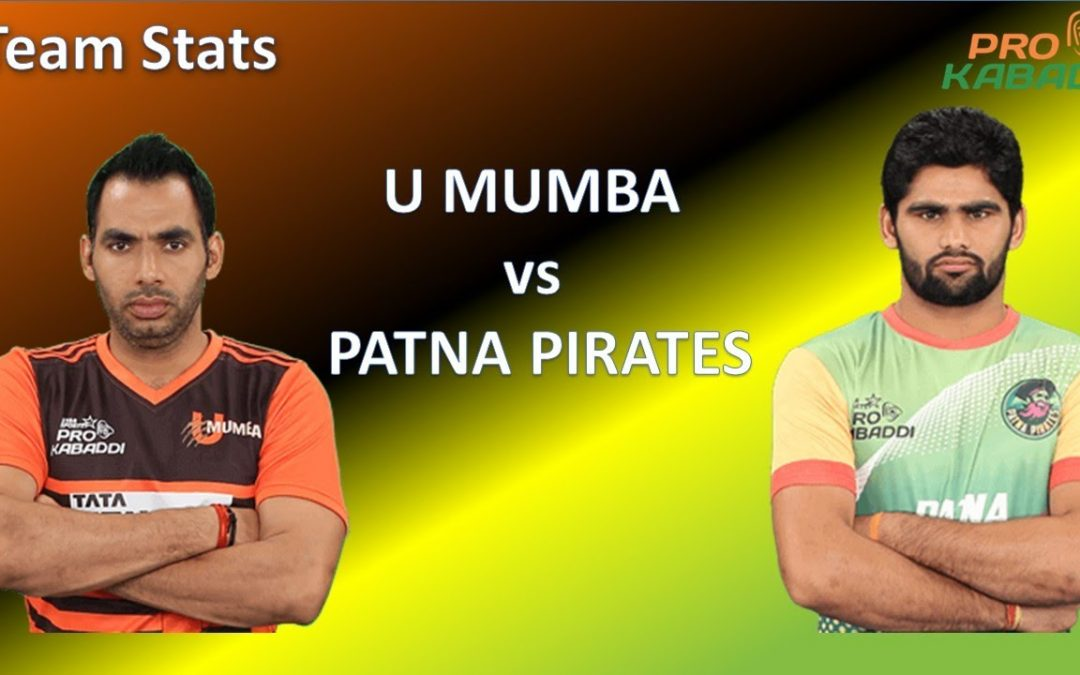 Pro Kabaddi  League Todays Match Patna Pirates Vs U Mumba